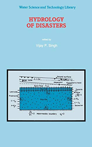 9780792340928: Hydrology of Disasters (Water Science and Technology Library)