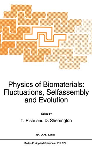 Physics of Biomaterials: Fluctuations, Selfassembly, and Evolution (Hardback)