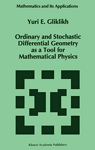 9780792341543: Ordinary and Stochastic Differential Geometry As a Tool for Mathematical Physics