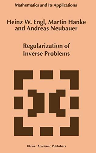 9780792341574: Regularization of Inverse Problems (Mathematics and Its Applications)