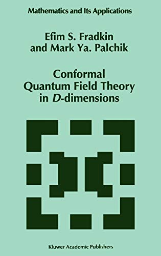 9780792341581: Conformal Quantum Field Theory in D-dimensions (Mathematics and Its Applications)