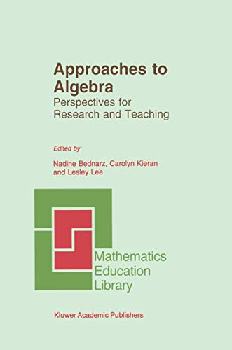 9780792341680: Approaches to Algebra - Perspectives for Research and Teaching