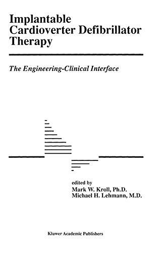 9780792343004: Implantable Cardioverter Defibrillator Therapy: The Engineering-Clinical Interface (Developments in Cardiovascular Medicine)