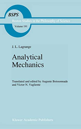 9780792343493: Analytical Mechanics (Boston Studies in the Philosophy and History of Science)