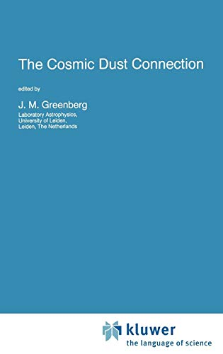 The Cosmic Dust Connection (Nato Science Series C:)