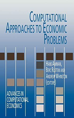Computational Approaches to Economic Problems (Advances in Computational Economics)