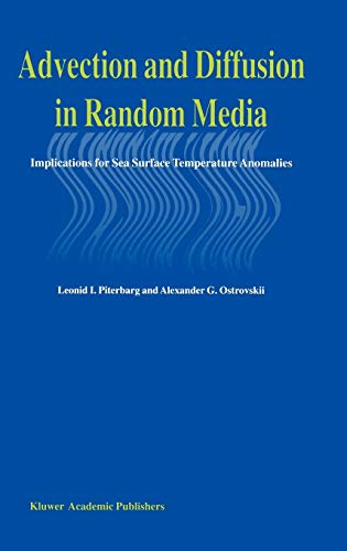 Advection and Diffusion in Random Media: Implications for Sea Surface Temperature Anomalies: Leonid...