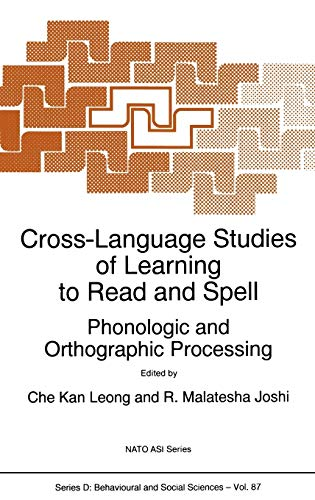 Cross-Language Studies of Learning to Read and Spell:: Phonologic and Orthographic Processing (Nato...