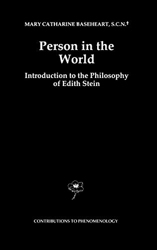 9780792344902: Person in the World: Introduction to the Philosophy of Edith Stein (Contributions To Phenomenology)
