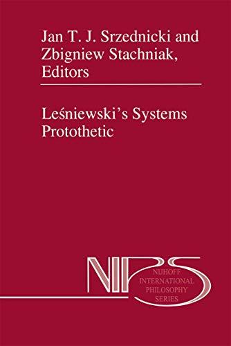 9780792345046: Lesniewski's Systems Protothetic