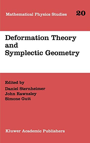 9780792345251: Deformation Theory and Symplectic Geometry: Proceedings of the Ascona Meeting, June 1996 (Mathematical Physics Studies)