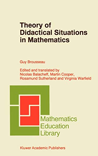9780792345268: Theory of Didactical Situations in Mathematics: Didactique des Mathématiques, 1970–1990 (Mathematics Education Library)