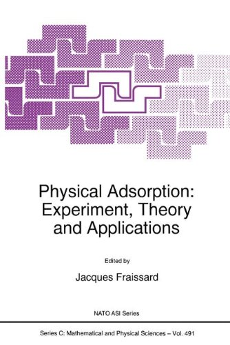 9780792345473: Physical Adsorption: Experiment, Theory and Applications (NATO Science Series C: (closed))