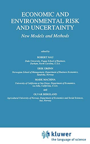 9780792345565: Economic and Environmental Risk and Uncertainty: New Models and Methods (Theory and Decision Library B)