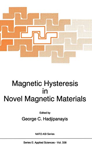 9780792346043: Magnetic Hysteresis in Novel Magnetic Materials (Nato Science Series E:)