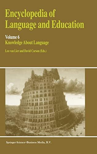 9780792346418: Encyclopaedia of Language and Education: Knowledge About Language v. 6 (Encyclopedia of Language and Education)