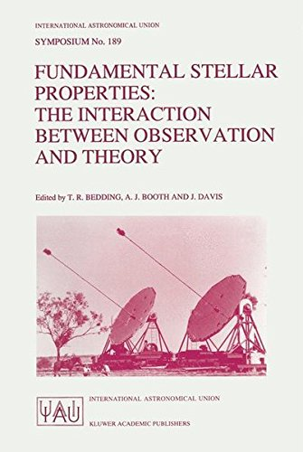 9780792346517: Fundamental Stellar Properties: The Interaction between Observation and Theory (International Astronomical Union Symposia)