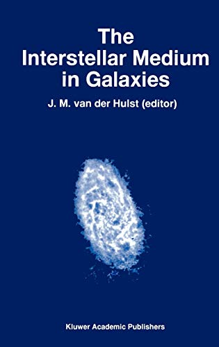 9780792346760: The Interstellar Medium in Galaxies (Astrophysics and Space Science Library)