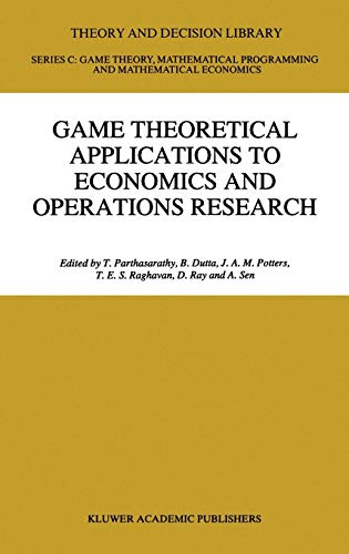 9780792347125: Game Theoretical Applications to Economics and Operations Research (Theory and Decision Library C)