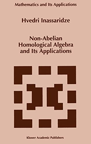 9780792347187: Non-Abelian Homological Algebra and Its Applications (Mathematics and Its Applications)
