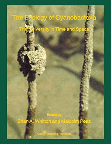 The Ecology of Cyanobacteria: B. A. Whitton