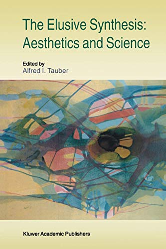 9780792347637: The Elusive Synthesis: Aesthetics and Science (Boston Studies in the Philosophy and History of Science)