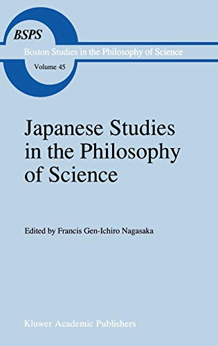 9780792347811: Japanese Studies in the Philosophy of Science (Boston Studies in the Philosophy and History of Science)