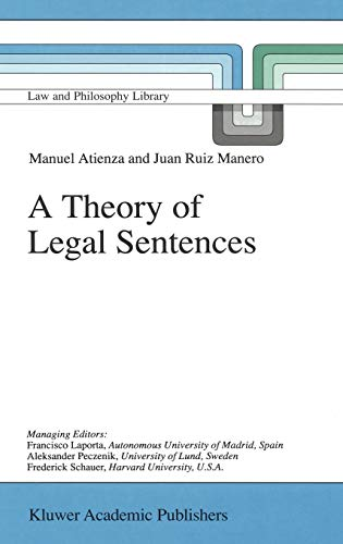 9780792348566: A Theory of Legal Sentences (Law and Philosophy Library)