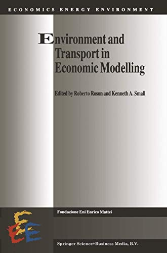 9780792349136: Environment and Transport in Economic Modelling (Economics, Energy and Environment)