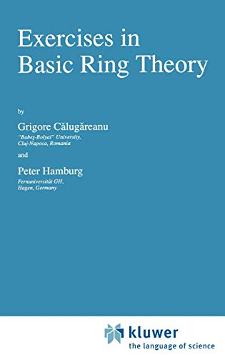 9780792349181: Exercises in Basic Ring Theory (Texts in the Mathematical Sciences)
