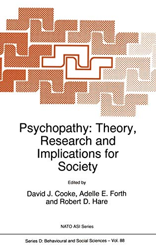 9780792349198: Psychopathy: Theory, Research and Implications for Society (Nato Science Series D:)