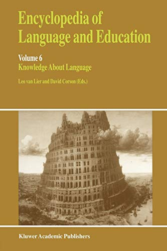 9780792349334: 6: Encyclopedia of Language and Education: Knowledge About Language: Knowledge About Language v. 6