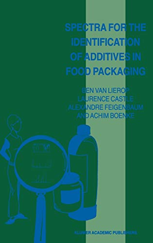 9780792349860: Spectra for the Identification of Additives in Food Packaging