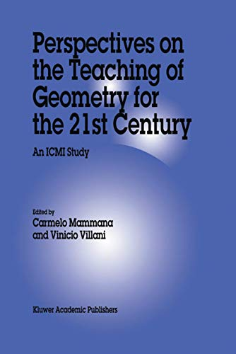 Perspectives on the Teaching of Geometry for