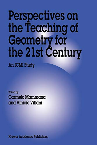 Perspectives on the Teaching of Geometry for: Editor-C. Mammana; Editor-V.