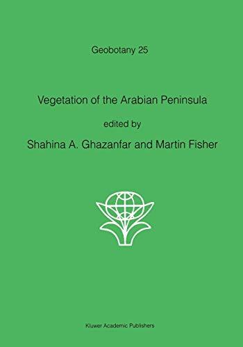 9780792350156: Vegetation of the Arabian Peninsula (Geobotany)