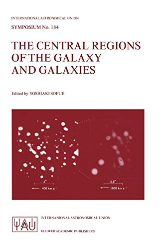 9780792350613: The Central Regions of the Galaxy and Galaxies (International Astronomical Union Symposia)