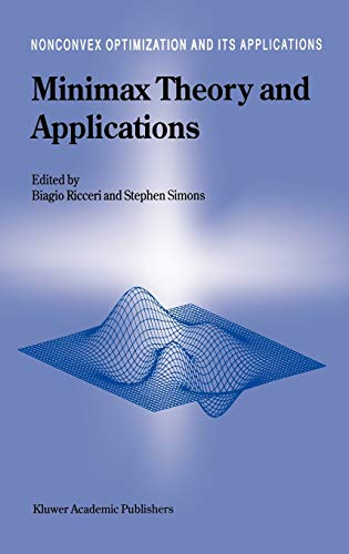 9780792350644: Minimax Theory and Applications