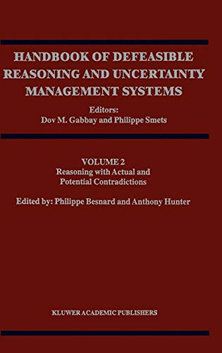 9780792351610: Handbook of Defeasible Reasoning and Uncertainty Management. Volume 2, Reasoning with Actual and Potential Conditions
