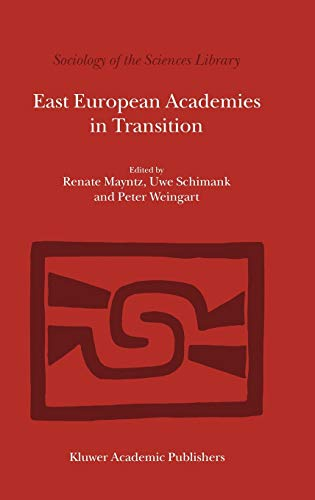 9780792351689: East European Academies in Transition (Sociology of the Sciences Library)