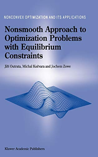 Nonsmooth Approach to Optimization Problems with Equilibrium: Outrata, J. & M. Kocvara & J. Zowe