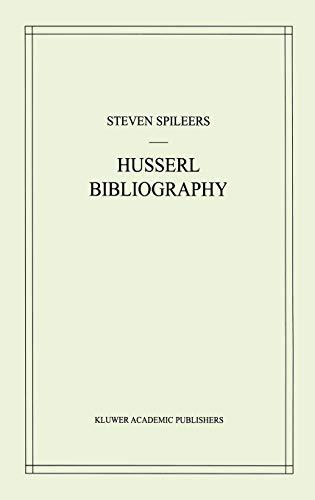 9780792351818: Edmund Husserl Bibliography (Husserliana: Edmund Husserl - Dokumente)