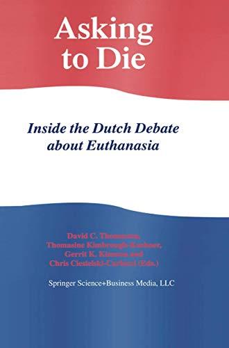 Asking to Die: Inside the Dutch Debate
