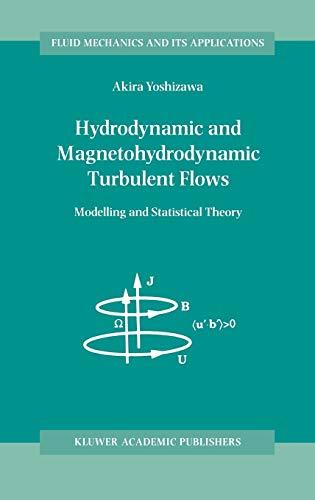 Hydrodynamic and Magnetohydrodynamic Turbulent Flows: Akira Yoshizawa