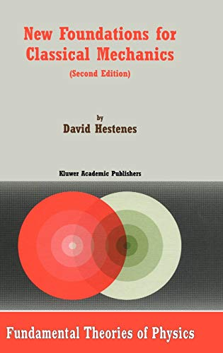 9780792353027: New Foundations for Classical Mechanics