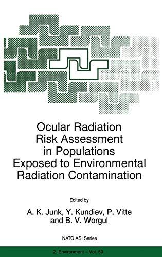 9780792353102: Ocular Radiation Risk Assessment in Populations Exposed to Environmental Radiation Contamination (NATO Science Partnership Sub-Series, No. 2: Environmental, Vol. 50)