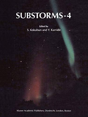 Substorms-4: International Conference on Substorms-4, Lake Hamana, Japan, March 9-13, 1998