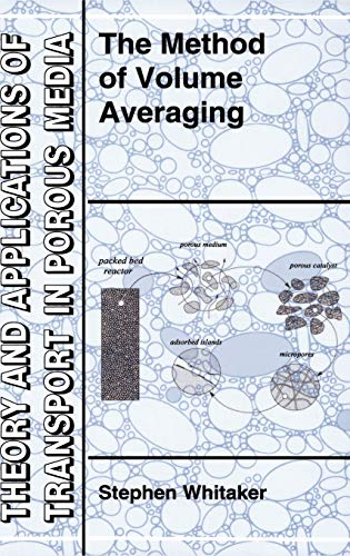 9780792354864: The Method of Volume Averaging (Theory and Applications of Transport in Porous Media)