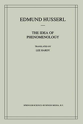 9780792355007: The Idea of Phenomenology: A Translation Of Die Idee Der Phänomenologie Husserliana Ii (Husserliana: Edmund Husserl Collected Works)