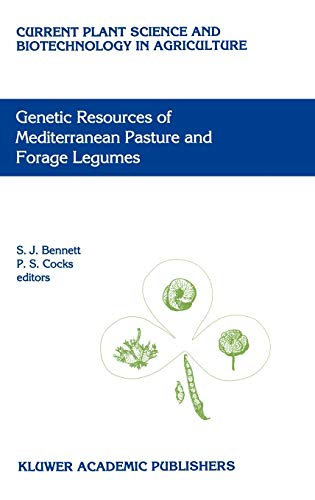 Genetic Resources of Mediterranean Pasture and Forage Legumes Current Plant Science and ...